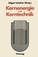 Kernenergie und Kerntechnik