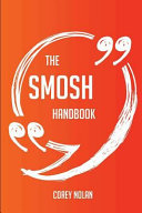 The Smosh Handbook   Everything You Need to Know about Smosh