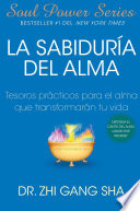 La Sabiduria Del Alma Soul Wisdom Spanish Edition