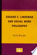 Eduard C  Lindeman and Social Work Philosophy