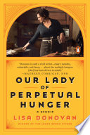 Our Lady of Perpetual Hunger Book PDF