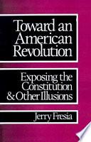 Toward an American Revolution