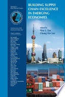 Building Supply Chain Excellence in Emerging Economies Chains In Emerging Economics It Addresses A