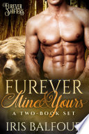 Furever Mine   Yours  A Two Book Set