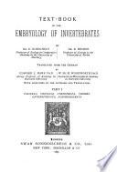 Text book of the Embryology of Invertebrates  Porifera  Cnidaria  Ctenophora  Vermes  Enteropneusta  Echinodermata