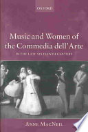 Music and Women of the Commedia dell  Arte
