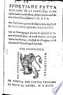 Sfortiade fatta italiana de gli gesti del generoso et invitto Francesco Sforza