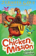 Chaos In Cluckbridge : from the local zoo and...