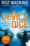 The Devil   s Dice  A DI Meg Dalton thriller  Book 1  Book PDF