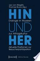 Hin und her - Dialoge in Museen zur Alltagskultur