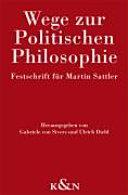 Wege zur politischen Philosophie