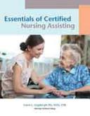 Essentials of Certified Nursing Assisting