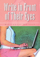 Write in Front of Their Eyes