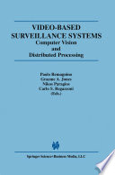 Video Based Surveillance Systems