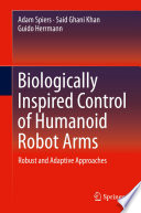 Biologically Inspired Control of Humanoid Robot Arms