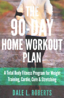 The 90 Day Home Workout Plan