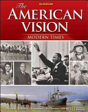the-american-vision-modern-times-student-edition