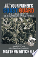 Not Your Father s Coast Guard