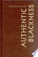 authentic blackness