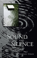 Sound and Silence At Different Times From Different
