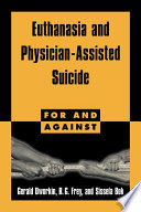 Euthanasia and Physician Assisted Suicide