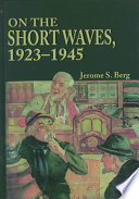 On the Short Waves  1923 1945