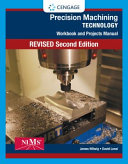 Workbook and Projects Manual for Hoffman Hopewell Janes Precision Machining Technology  2nd