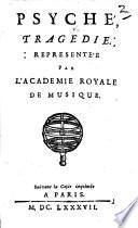 Psyché, tragedie, etc. [By B. Le Bovier de Fontenelle and T. Corneille.]