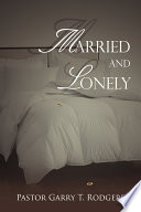 Married And Lonely