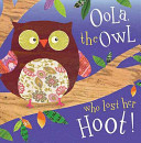 Oola The Owl Who Lost Her Hoot