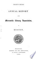 Annual report of the directors of the Mercantile Library Association of Boston Book PDF