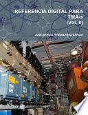 REFERENCIA DIGITAL PARA TMA s  Vol  II