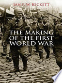 Book The Making of the First World War