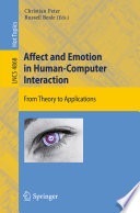 Affect And Emotion In Human Computer Interaction
