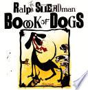 The Ralph Steadman Book of Dogs