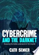 Cybercrime   the Dark Net