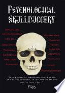 Psychological Skullduggery