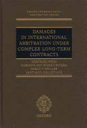 Damages in International Arbitration under Complex Long term Contracts