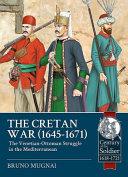 The Cretan War 1645 1671