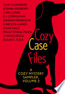 Cozy Case Files  A Cozy Mystery Sampler