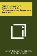 Phenomenology and Science in Contemporary European Thought