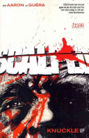 Scalped : his ways, but a crooked sheriff gone...