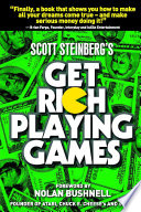 Get Rich Playing Games The First Book To Offer Everything
