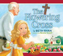 The Flowering Cross Book Cover