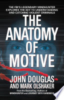 The Anatomy Of Motive book