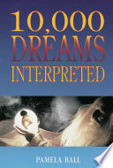 10 000 Dreams Interpreted