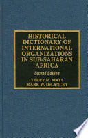 Historical Dictionary of International Organizations in Sub-Saharan Africa In Africa Where One Can Find A