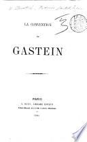 La Convention de Gastein  between Austria and Prussia  14 Aug  1865