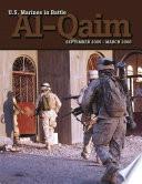 U S  Marines In Battle  Al Qaim  September 2005 March 2006  Illustrated Edition