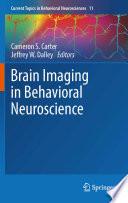 Brain Imaging In Behavioral Neuroscience book